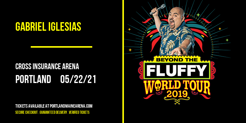 Gabriel Iglesias at Cross Insurance Arena