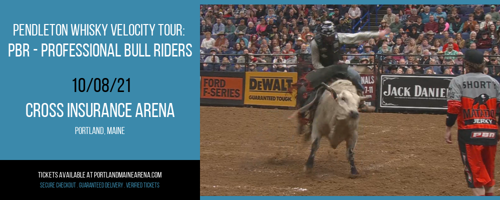 Pendleton Whisky Velocity Tour: PBR - Professional Bull Riders at Cross Insurance Arena