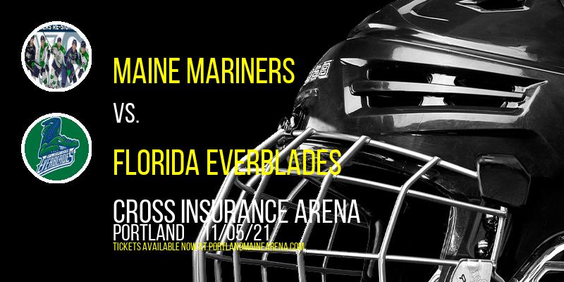 Maine Mariners vs. Florida Everblades at Cross Insurance Arena